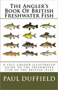The Angler's Book Of British Freshwater Fish