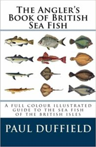 The Angler's Book of British Sea Fish
